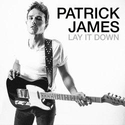 Patrick James - Lay It Down
