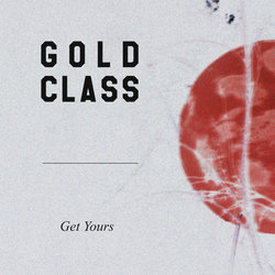 Gold Class - Get Yours