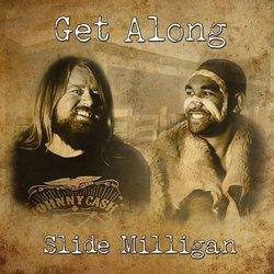 Slide Milligan  - Comin' Round
