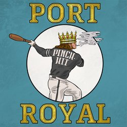 Port Royal - Pinch-Hit
