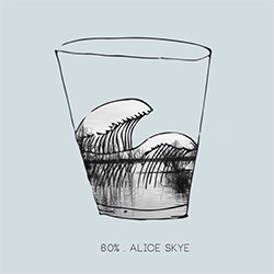 Alice Skye - 60 Percent