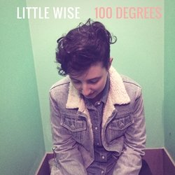Little Wise - 100 Degrees
