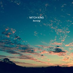Mitch King - Burning