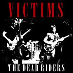 The Dead Riders - Victims