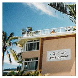 Sun Sap - Miss Behind