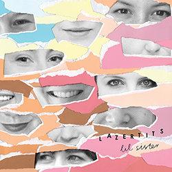 Lazertits - Lil' Sister - Internet Download