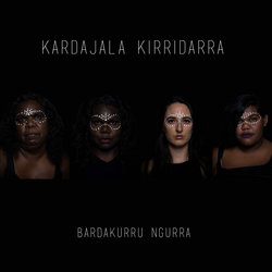 Kardajala Kirridarra - Abala Barlawa (Everything was at Peace)