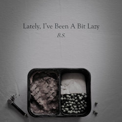 The Barren Spinsters - Lately, I've Been A Bit Lazy