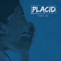 Placid - Plunge