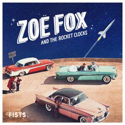 Zoë Fox and the Rocket Clocks - Fists - Internet Download