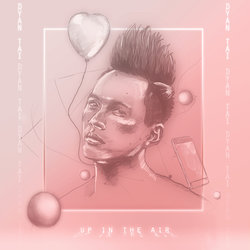 Dyan Tai - Up in the Air - Internet Download