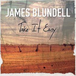 James Blundell - Take It Easy - Internet Download