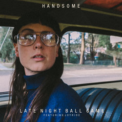 HANDSOME - Late Night Ball Game feat. Joyride