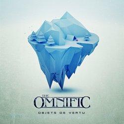 The Omnific - Objets De Vertu