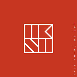 The Kite String Tangle  - This Thing We Got - Internet Download