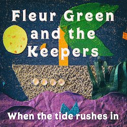 Fleur Green and The Keepers - Burn Bright