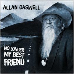 Allan Caswell - No Longer My Best Friend