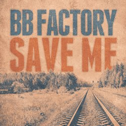 BB Factory - Save Me