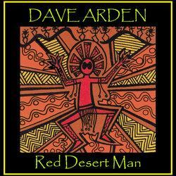 Dave Arden - Red Desert Man - Internet Download
