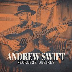 Andrew Swift - Reckless Desires - Internet Download