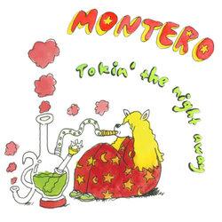 Montero - Tokin' The Night Away