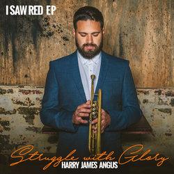 Harry James Angus - I Saw Red