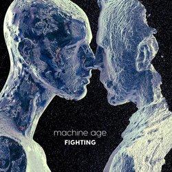 Machine Age - Fighting - Internet Download
