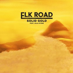 Elk Road - Solid Gold feat. Julia Stone