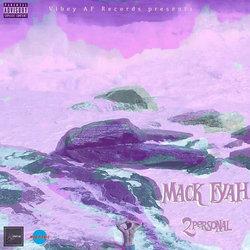 Mack Fyah - Watermelon Drips