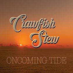 Crawfish Stew - Oncoming Tide