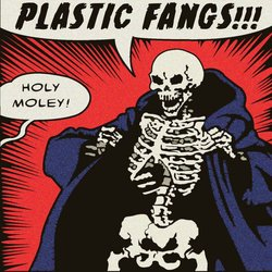 The Plastic Fangs - Never Liked That Dog