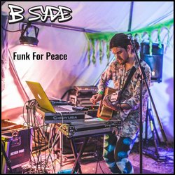 B-Syde - Funk For Peace