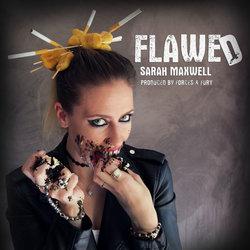 Sarah Maxwell - Flawed - Internet Download