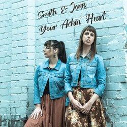 Smith & Jones - Your Achin' Heart