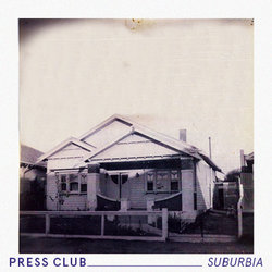 Press Club - Suburbia  - Internet Download