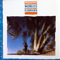 Whirling Furphies - One Plus One Plus One