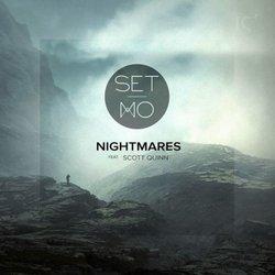 Set Mo - Nightmares ft. Scott Quin