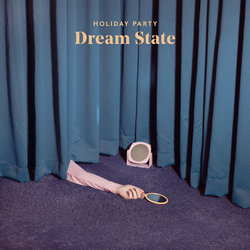 Holiday Party - Dream State