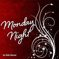 Deb Moore - Monday Night