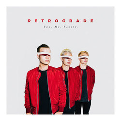 Retrograde - You. Me. Sanity
