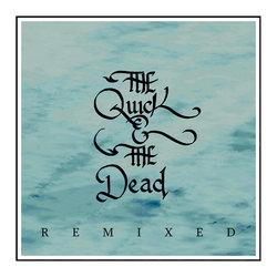 The Quick & The Dead - Saint [Andrew Potts Remix]