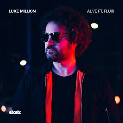Luke Million - Alive feat. Fluir (James Curd Remix)