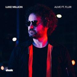Luke Million - Alive feat. Fluir - Internet Download