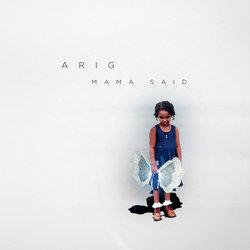 ARIG - Mama Said