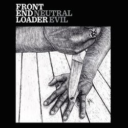 Front End Loader - Not Tonight