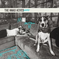 The Hard Aches - Happy