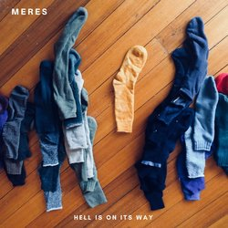 Meres - Hell Is On Its Way - Internet Download