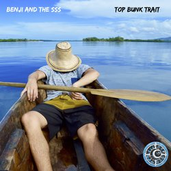 Benji and the Saltwater Sound System - Top Bunk Trait - Internet Download