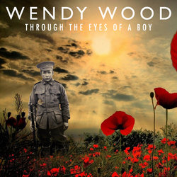 Wendy Wood - Through The Eyes Of A Boy