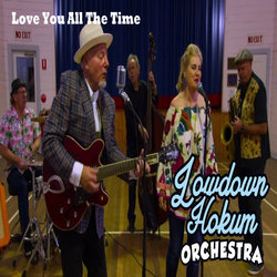 Lowdown Hokum Orchestra - Love You All The Time - Internet Download